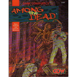 Dark Conspiracy: Among the Dead (1992)