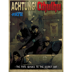 Achtung! Cthulhu - The Fate Guides to the Secret War