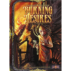 Earthdawn 3rd ed: Burning Desires