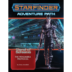 Starfinder Adventure Path: The Penumbra Protocol (Signal of Screams 2)