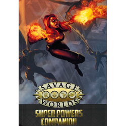 Savage Worlds RPG: Super Powers Companion 2nd Ed