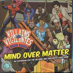 Villains and Vigilantes Card Game: Mind over Matter