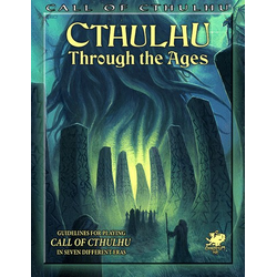 Call of Cthulhu: Cthulhu Through The Ages