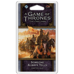 A Game of Thrones LCG (2nd ed): Someone Always Tells