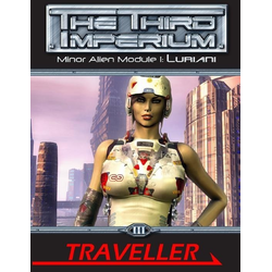 Traveller 3rd ed: Minor Alien module 1: Luriani
