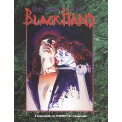 Vampire: The Masquerade: Dirty Secrets of the Black Hand