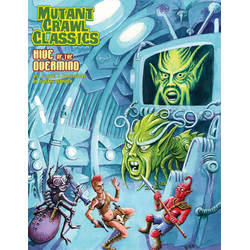 Mutant Crawl Classics: Hive of the Overmind