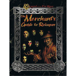 Legend of the Five Rings (1st ed): The Merchant's Guide to Rokugan