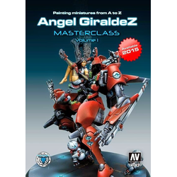 Painting Miniatures from A to Z, Ángel Giráldez Masterclass Volume 1