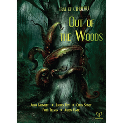Trail of Cthulhu: Out of the Woods