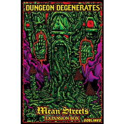 Dungeon Degenerates: Mean Streets Expansion
