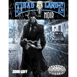Deadlands: Noir (Savage Worlds)