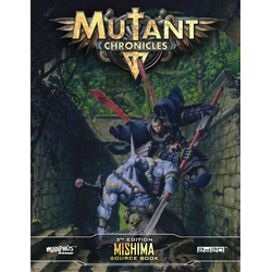 Mutant Chronicles RPG (3rd ed): Mishima Source Book