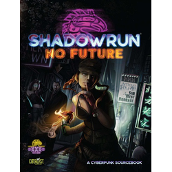 Shadowrun: No Future