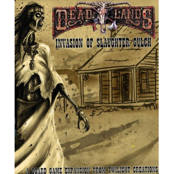 Deadlands 2: Invasion of Slaughter Gulch