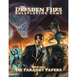 The Dresden Files RPG: Vol 3 - The Paranet Papers