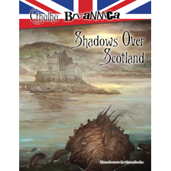 Call of Cthulhu: Cthulhu Britannica - Shadows over Scotland