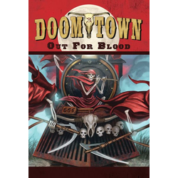 Doomtown: Reloaded – Out For Blood