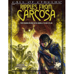 Call of Cthulhu: Ripples From Carcosa