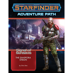Starfinder Adventure Path: The Diaspora Strain (Signal of Screams 1)