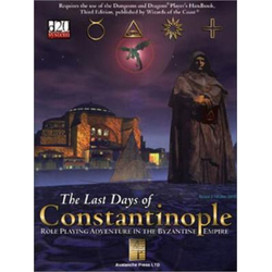D&D 3.0: The Last Days of Constantinople