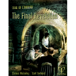 Trail of Cthulhu: The Final Revelation (Skadad)