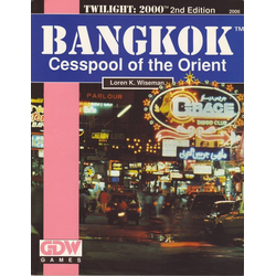 Twilight: 2000: Bangkok: Cesspool of the Orient