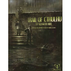Trail of Cthulhu: Core Rulebook
