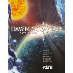 Dawning Star, Fate of Eos (FATE Core System)