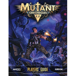 Mutant Chronicles RPG (3rd ed): Player's Guide