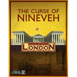 Call of Cthulhu: Cthulhu Britannica - The Curse of Nineveh