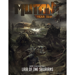 Mutant: Year Zero - Lair of the Saurians