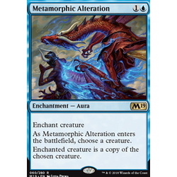 Magic löskort: Core Set 2019: Metamorphic Alteration