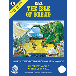 Original Adventures Reincarnated: The Isle of Dread (D&D 5.0)