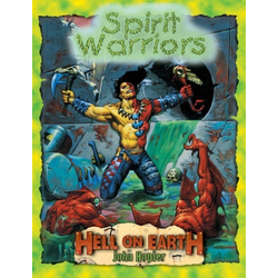 Deadlands: Hell on Earth - Spirit Warriors