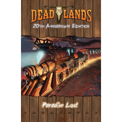 Deadlands: Paradise Lost