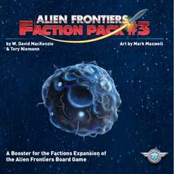 Alien Frontiers: Faction Pack 3