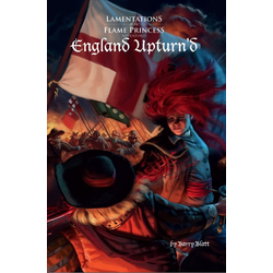 Lamentations of the Flame Princess: England Upturn'd