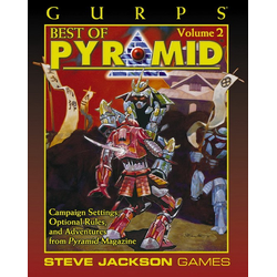 GURPS 3rd ed: Best of Pyramid Vol 2