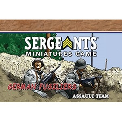 Sergeants Miniature Game: German Fusuiliers Assault Team