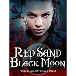 Red Sand Black Moon - Fantasy Gladiator Game