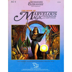D&D: AC4, The Book of Marvelous Magic (1985)