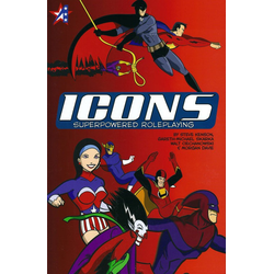 Icons: Superpowered Roleplaying (Begagnat) )