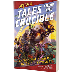 KeyForge: Tales from the Crucible (novell)