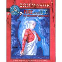 Rolemaster: Fire and Ice: The Elemental Companion