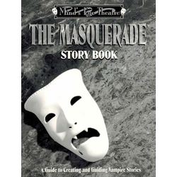 Mind's Eye Theatre: The Masquerade, Story Book