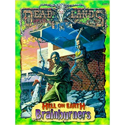 Deadlands: Hell on Earth - Brainburners