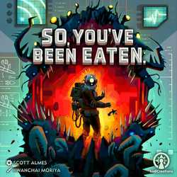 So, You've Been Eaten. (Collector's Edition)
