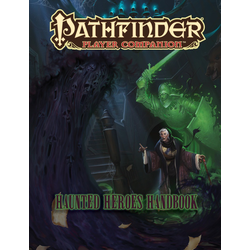 Pathfinder Player Companion: Haunted Heroes Handbook