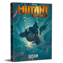 Mutant: Year Zero - Elysium RPG